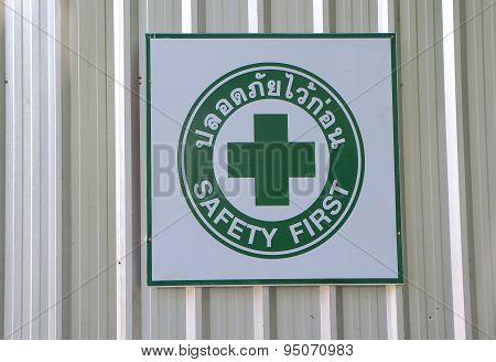 Safety first work Thailand