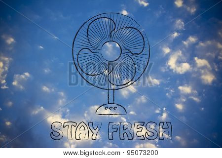 Funny Electric Fan Illustration, Stay Fresh