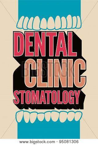 Typographic retro dental clinic poster. Vector Illustration.