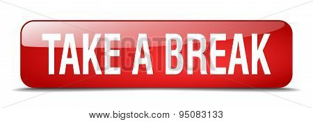 Take A Break Red Square 3D Realistic Isolated Web Button