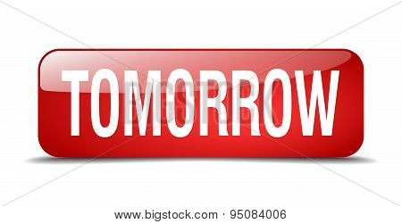 Tomorrow Red Square 3D Realistic Isolated Web Button