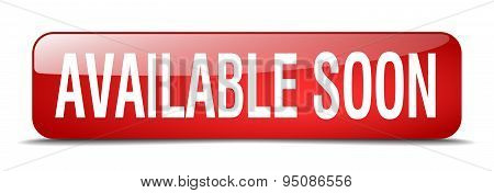 Available Soon Red Square 3D Realistic Isolated Web Button