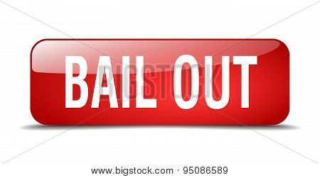 Bail Out Red Square 3D Realistic Isolated Web Button