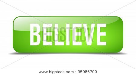 Believe Green Square 3D Realistic Isolated Web Button