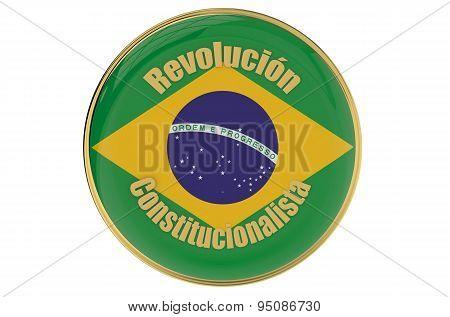 Constitutionalist Revolution In Brazil Concept