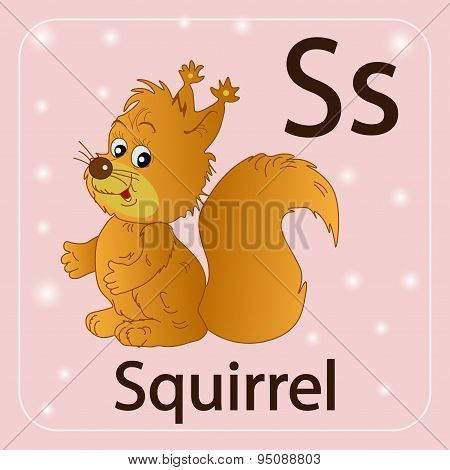 The English letter S, squirrel