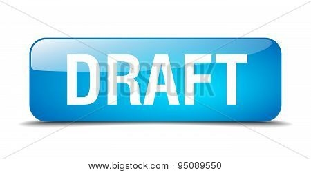 Draft Blue Square 3D Realistic Isolated Web Button