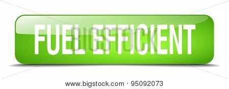 Fuel Efficient Green Square 3D Realistic Isolated Web Button