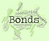 picture of lent  - Bonds Word Representing In Debt And Lent - JPG