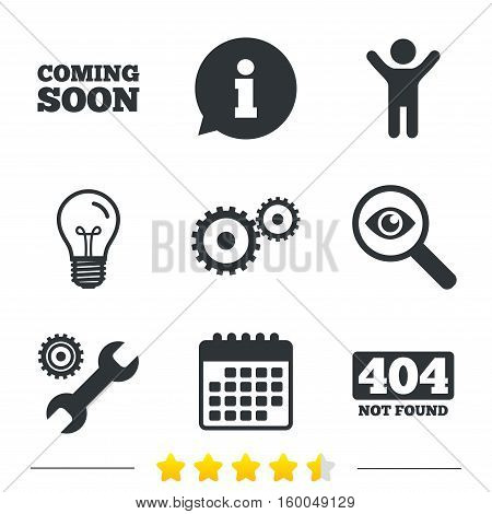 Coming soon icon. Repair service tool and gear symbols. Wrench sign. 404 Not found. Information, light bulb and calendar icons. Investigate magnifier. Vector