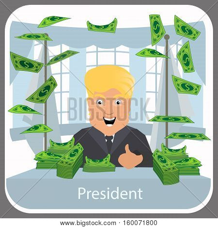 Donald Trump in the president a chair. On a light background. Illustration eps 10 vector. At a table about many money of dollars to litter flight up.