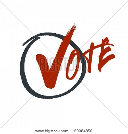 Vote typography. Grunge red check mark in hand drawn circle area