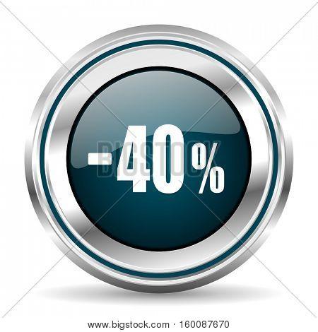 40 percent sale vector icon. Chrome border round web button. Silver metallic pushbutton.