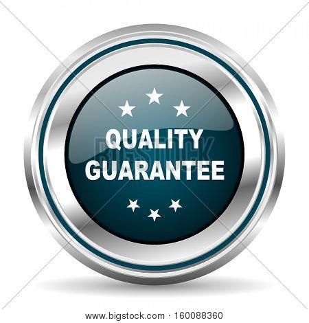 Quality guarantee vector icon. Chrome border round web button. Silver metallic pushbutton.