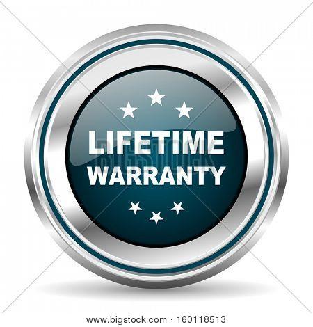 Lifetime warranty vector icon. Chrome border round web button. Silver metallic pushbutton.