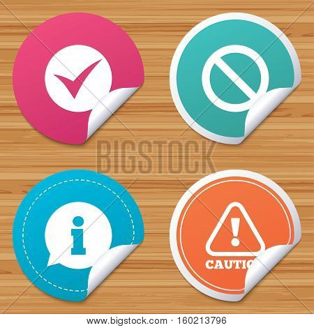 Round stickers or website banners. Information icons. Stop prohibition and attention caution signs. Approved check mark symbol. Circle badges with bended corner. Vector