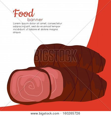 Food banner. Grilled delicious meat. Junk unhealthy food. Consumption of high calories nourishment food. Food that leads to overweight. Part of series of promotion healthy diet and good fit. Vector