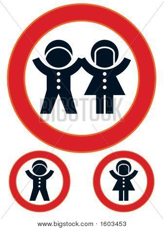 Children Restriction Sign