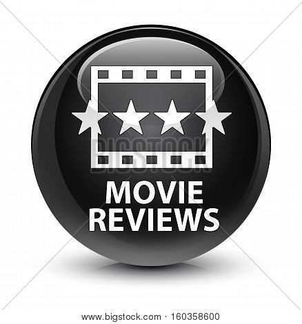 Movie Reviews Glassy Black Round Button