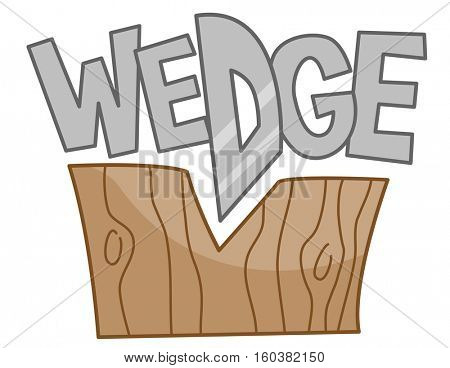 Typography Illustration Featuring the Word Wedge Sitting on Top of a Chopped Wooden Block