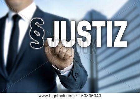 Justiz (in German Justice) Is Shown By Businessman