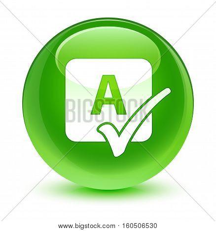Spell Check Icon Glassy Green Round Button