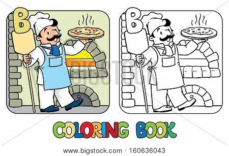 Coloring picture or coloring book of funny cook or pizza chef or baker near the wood stove. Profession ABC series. Children vector illustration. Alphabet B