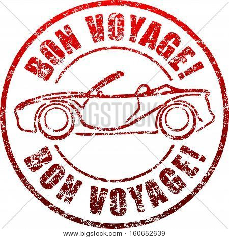 Bon Voyage Red Grunge Style Rubber Stamp With Car, Cabriolet.