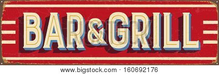 Vintage metal sign - Bar & Grill - Vector EPS10. Grunge and rusty effects can be easily removed for a cleaner look.