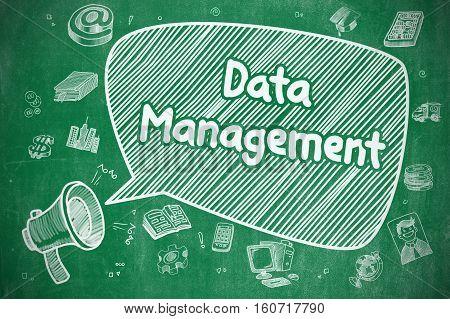 Data Management on Speech Bubble. Hand Drawn Illustration of Yelling Loudspeaker. Advertising Concept.