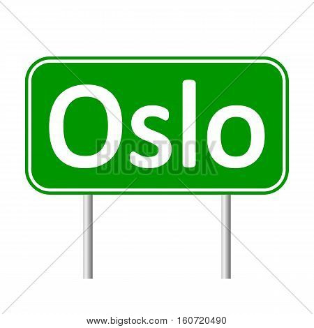 Oslo road sign isolated on white background.