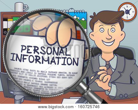 Officeman Holds Out a Paper with Text Personal Information. Closeup View through Magnifier. Colored Doodle Illustration.