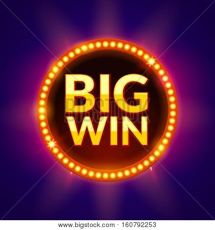 Big Win glowing banner for online casino, slot, card games, poker or roulette. Jackpot prize design background. Winner sign.