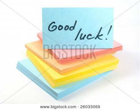 "Sticks with phrase ""Good luck"""
