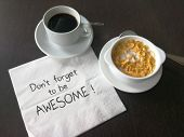 Be awesome note written on napkin paper poster