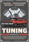 Car Tuning Service And Auto Mechanic Repair Center Poster. Vector Vintage Design Of Retro Advertisem poster