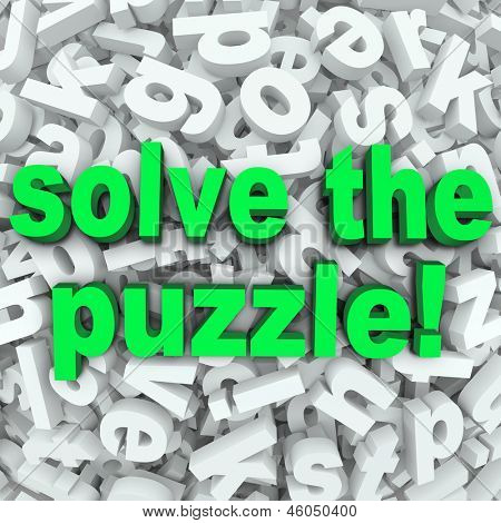 The words Solve the Puzzle in a background of jumbled letters to illustrate a difficult challenge, word search or other game