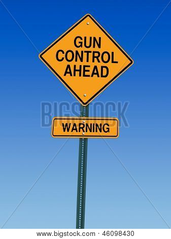 Gun Control Ahead Warning Sign