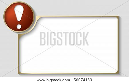 Golden Text Frame With Exclamation  Mark