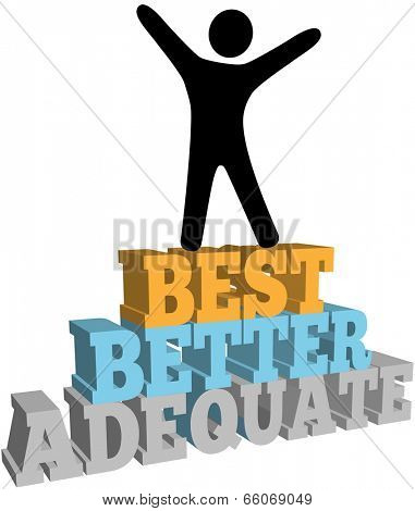 Do your personal best and celebrates successful self improvement