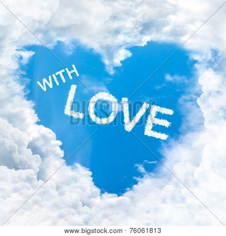 With Love Word Nature On Blue Sky
