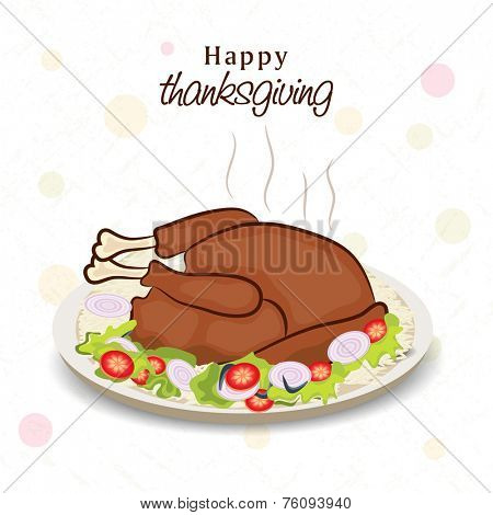 Happy Thanksgiving Day celebration greeting card design with cooked chicken in plate.
