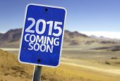 stock photo of desert christmas  - 2015 Coming Soon sign with a desert background - JPG