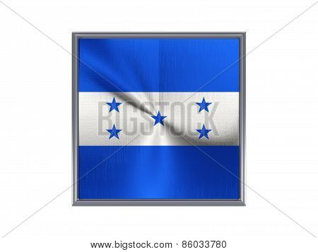 Square Metal Button With Flag Of Honduras