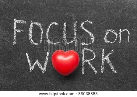 Focus On Work
