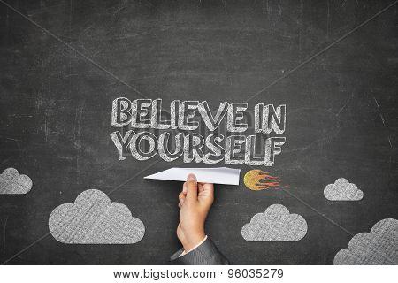 Believe in yourself concept