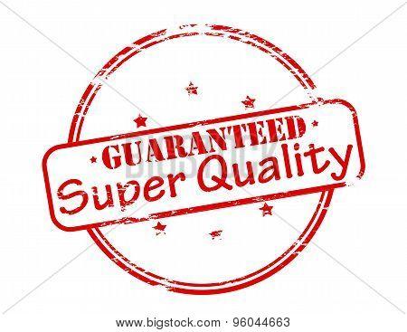 Guaranteed Super Quality