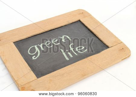 Letter Green Life Write On Chalkboard