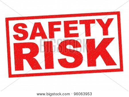 Safety Risk