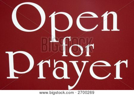 Open For Prayer Sign